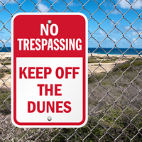 Keep Off The Dunes Sign