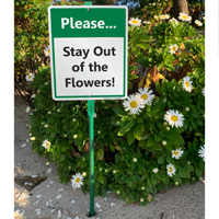 Stay out of the garden and flowers sign