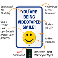 You Are Being Videotaped Signs