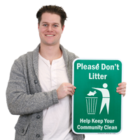 Don't Litter Keep Community Clean Signs