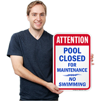 Attention Pool Closed Swimming Signs