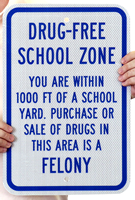 Drug Free School Zone Signs