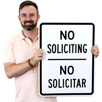 No Soliciting Ningún Solicitar Signs