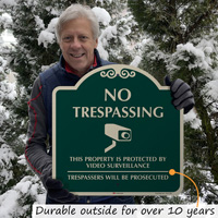 No trespassing CCTV sign outlasts weather, ice and snow