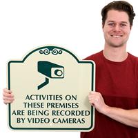 Activities On Premises Under Video Surveillance SignsatureSigns™