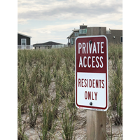 Private Access For Only Residents Sign