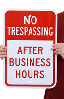 No Trespassing After Business Hours Signs