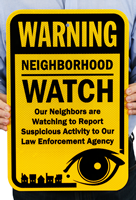 Warning Our Neighbors Are Watching Sign