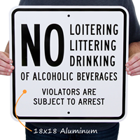 No Loitering Violators Are Subject to Arrest Sign