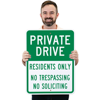 Private Drive - Residents Only No Trespassing No Soliciting Sign