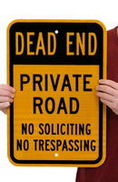 Private Road No Soliciting No Trespassing Signs