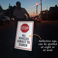 Reflective Stop All Vehicles Subject to Search BigBoss Sign