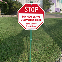 Stop Do Not Leave Deliveries Here LawnBoss Sign
