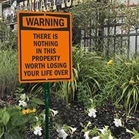 There Is Nothing In This Property Warning LawnBoss Sign