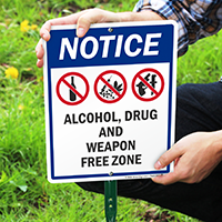 Alcohol Drug And Weapon Free Zone LawnBoss Sign