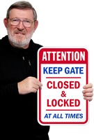 Keep Gate Closed & Locked At All Times Sign