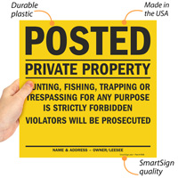 Posted Private Property Hunting, Fishing, Trapping or Trespassing Violators Will be Prosecuted Sign