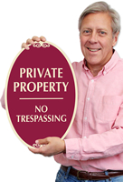 Private Property, No Trespassing Signs~