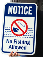 Notice No Fishing Allowed Signs