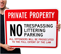 Private Property No Littering, No Trespassing Signs