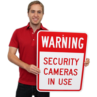 Warning - Security Cameras In Use Signs