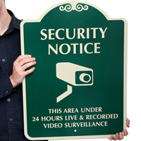 Area Under 24 Hours Live Surveillance SignatureSign™