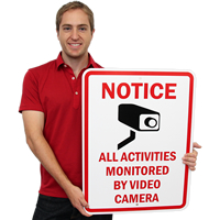 Notice Activities Monitored Video Camera Signs