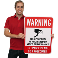 Warning Video Surveillance Trespassers Will Be Prosecuted Signs