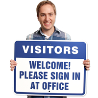 Visitors Welcome Signs office Signs