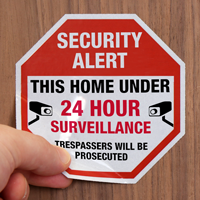 This Home Under 24 Hour Surveillance Label