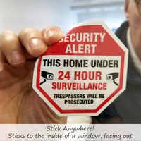 Security Alert - This Home Under 24 Hour Surveillance