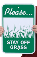 Please Stay Off Grass  Security Sign