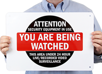 Attention - Security Equipment In Use, You Are Being Watchedsign