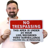 No Trespassing Security Sign