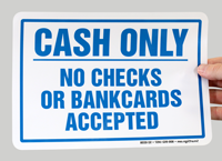 Cash Only No Bankcards Signs