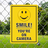 Smile You Are On Camera Security Sign