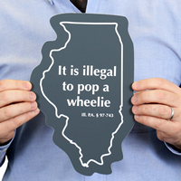Motorcycle Wheelie Law, Illinois Novelty Law Signs