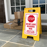 Stop Do Not Leave Deliveries Here FloorBoss Sign