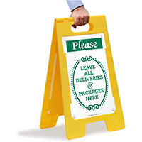 Leave All Deliveries And Packages Here Standing Floor Sign