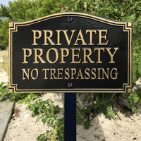 No Trespassing Statement Plaque With Stake