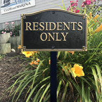 Residents Only Statement Plaque