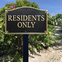 Residents Only Statement Plaque With Stake