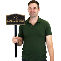 No Soliciting Gardenboss™ Statement Plaque