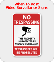 When to Post Video Surveillance Signs