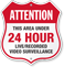 Attention Area Under 24 Hour Surveillance Shield Sign