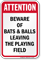 Attention Beware Of Baseball And Bats Sign