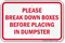 Break Down Boxes Before Placing In Dumpster Sign