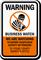 Custom Warning, Business Watch Sign