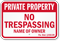 Florida Custom Private Property Sign