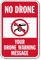 Customizable No Drone Warning Message Sign